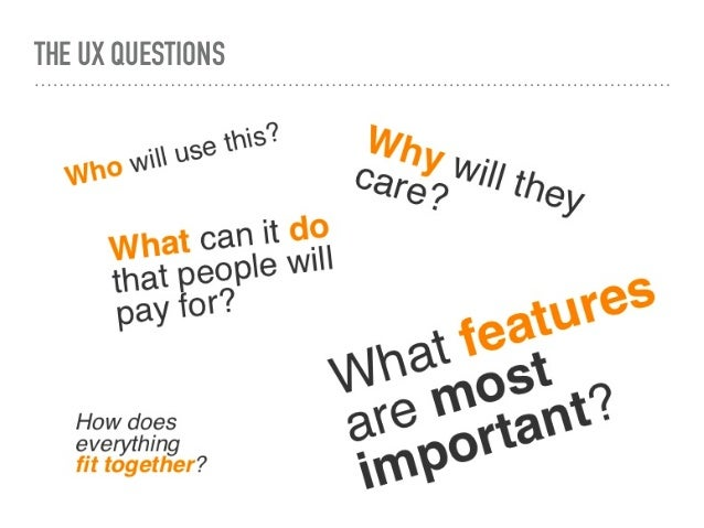 THE UX QUESTIONS