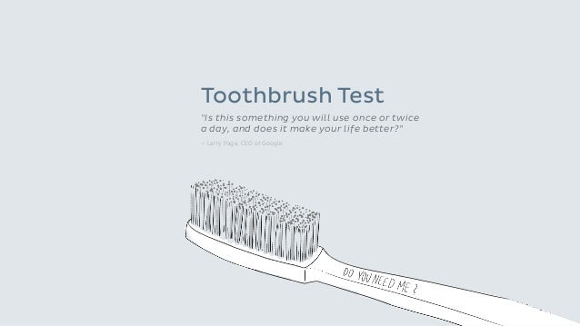 """7 © Onefootball GmbH / Top 10 UX Guidelines / 2015-06-20 Toothbrush Test """"Is this something you will use once or twice a d..."""