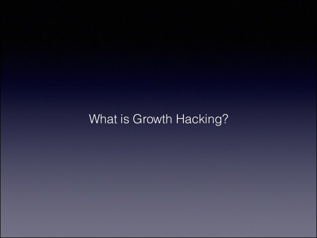 """A growth hacker is a person whose true north is growth.""! !  Sean Ellis - Dropbox"