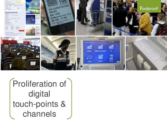 Proliferation of     digitaltouch-points &   channels