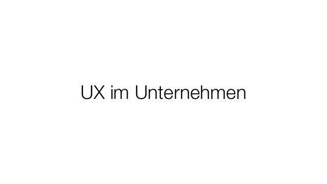 UX im Unternehmen