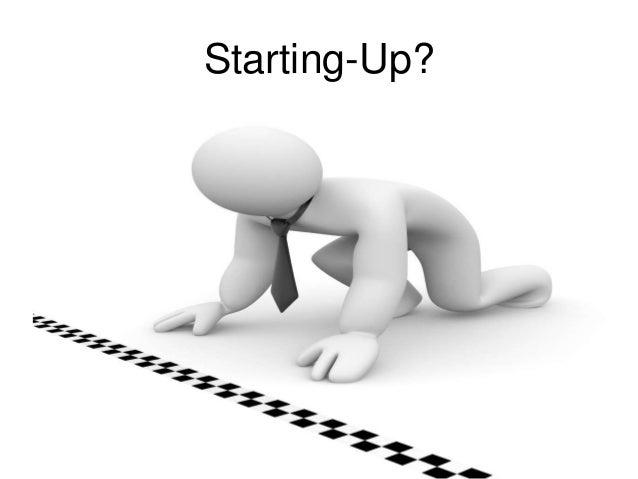 Starting-Up?