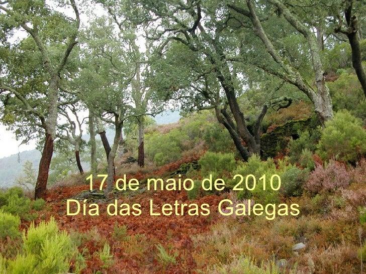 17 de maio de 2010 Día das Letras Galegas