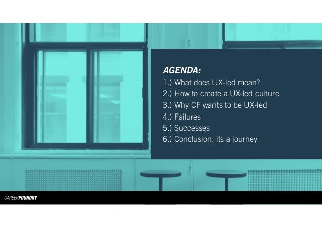Insights from a UX-Led Organization: Creating the Best User Experience from the inside, out.  Slide 2