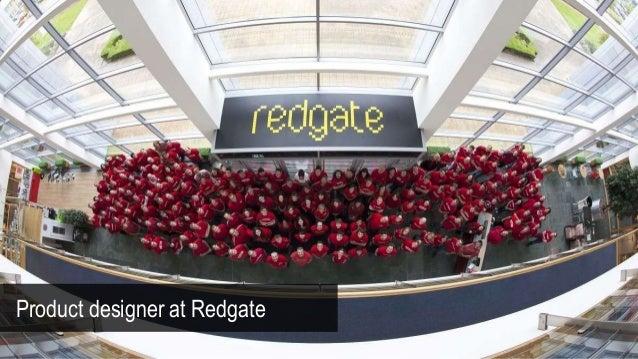 Product designer at Redgate