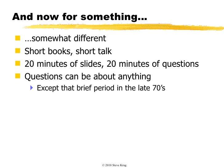 Steve Krug: Lazy Person's Guide to a Better World - UX Lisbon 2010 Slide 2