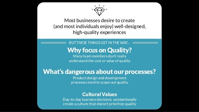 Why focus on Quality? User Trustand perceived reliability Conversion What do people actually do? Usability and lower suppo...