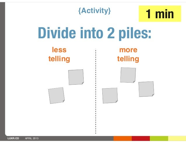 {Activity}                                                        1 min                   Divide into 2 piles:            ...