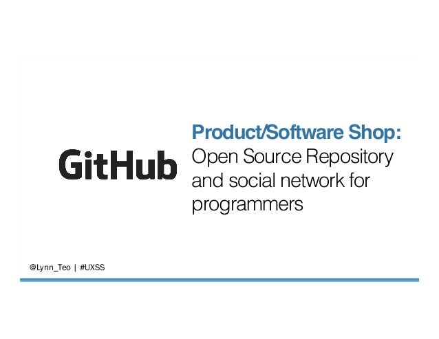 """@Lynn_Teo   #UXSS  Product/Software Shop:"""" Open Source Repository and social network for programmers!"""