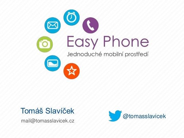 Tomáš Slavíček mail@tomasslavicek.cz @tomasslavicek