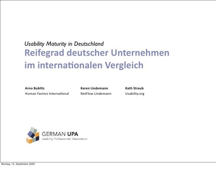 Usability Maturity in Deutschland                  ReifegraddeutscherUnternehmen                  iminterna2onalenVer...