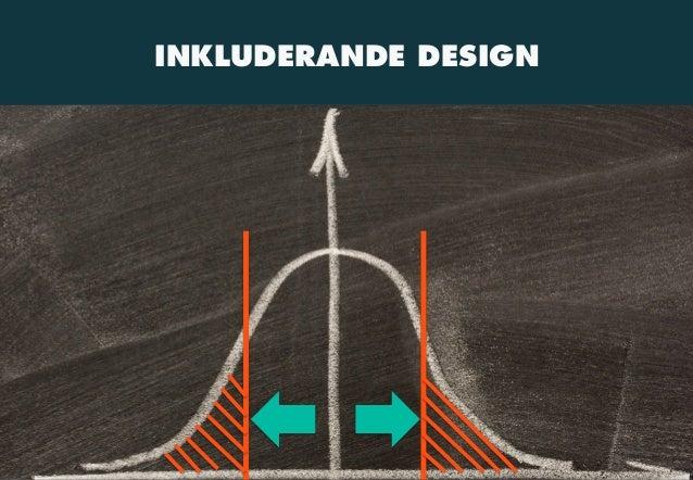 UX Open 2015: Designa för extremer - skapa nytta för alla! Slide 3