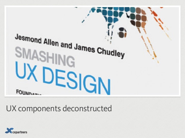 UX components deconstructed