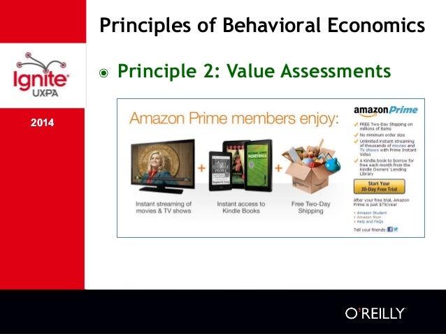 2014 Principles of Behavioral Economics 2014 ๏ Principle 2: Value Assessments
