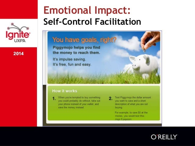 2014 Emotional Impact: Self-Control Facilitation 2014 ๏ We recognize the need for self- control but need support ๏ We are ...