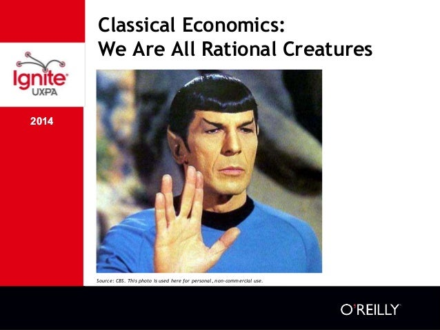 2014 Classical Economics: We Are All Rational Creatures 2014 Source: CBS. This photo is used here for personal, non-commer...