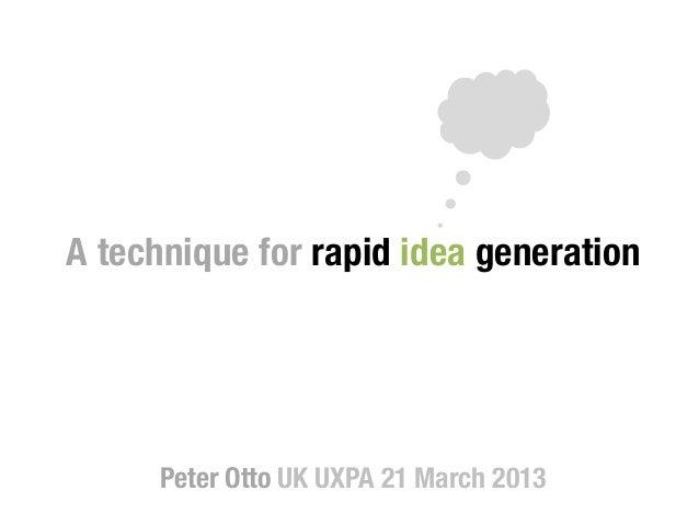 A technique for rapid idea generation!                   !                     !                       !                  ...