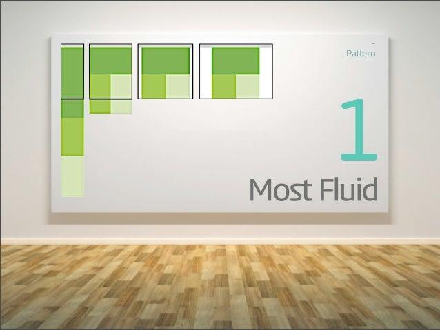 -‐        Pattern      1Most Fluid