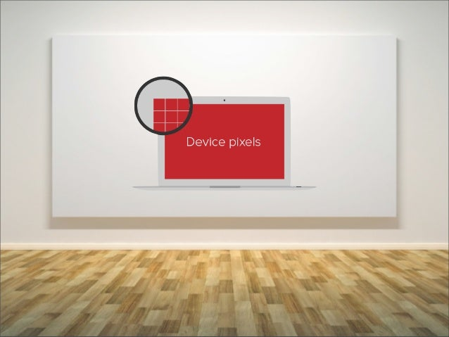 5웹과 플랫폼의 미래를이야기 하다_              Screen Density                   스크린 밀도란?