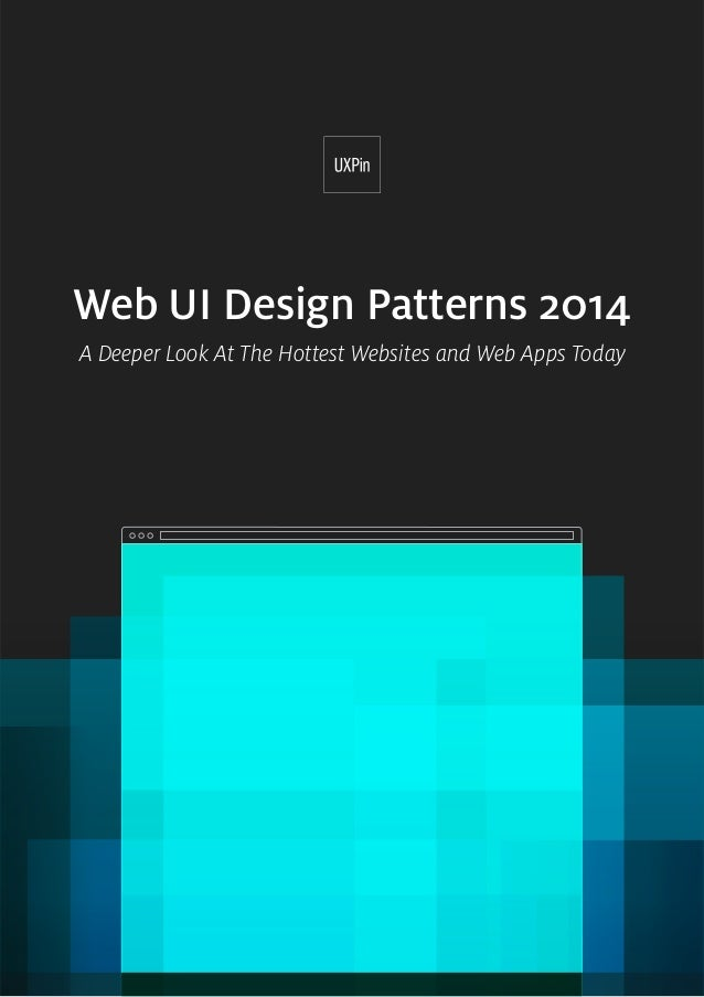 1 Web UI Design Patterns 2014 A Deeper Look At The Hottest Websites and Web Apps Today