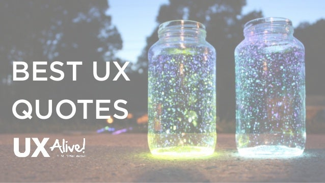 BEST UX QUOTES