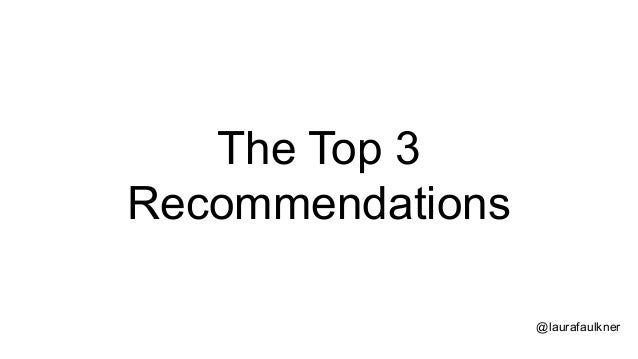 The Top 3 Recommendations @laurafaulkner