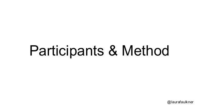 @laurafaulkner Participants & Method