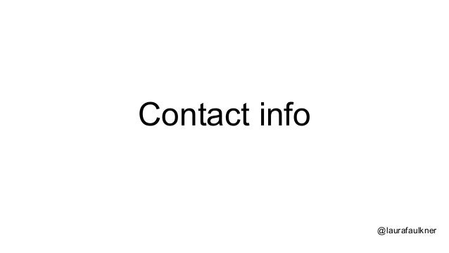 @laurafaulkner Contact info