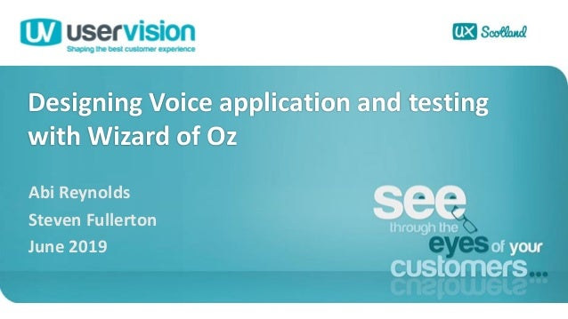 Ux scot   voice usability testing with woz - ar and sf  - june 2019 Slide 2