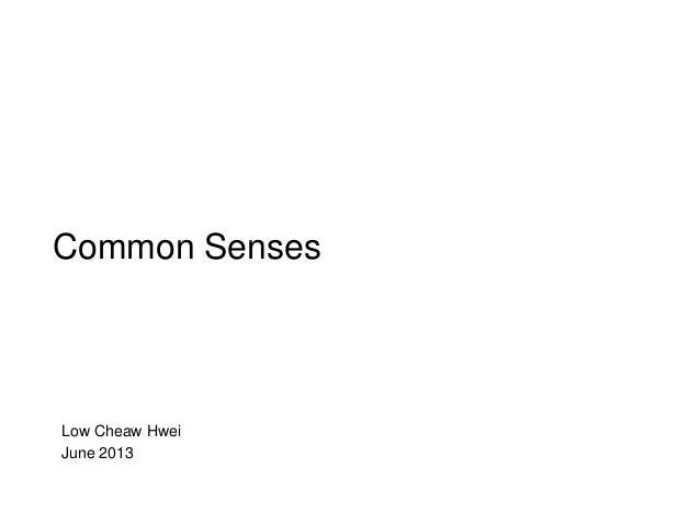 Low Cheaw Hwei June 2013 Common Senses