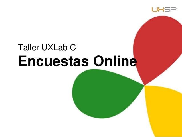 Taller UXLab C Encuestas Online