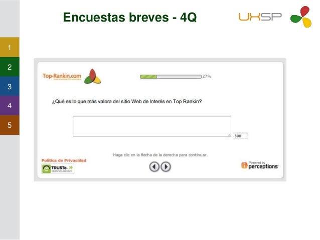 1 2 3 4 5 Encuestas Breves - Off Site • Nos preguntan sobre una experiencia pasada, normalmente relacionada con un pedido ...