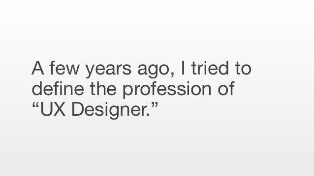 UX Interaction Design Information Architecture Visual Design Industrial Design Sound Design Architecture