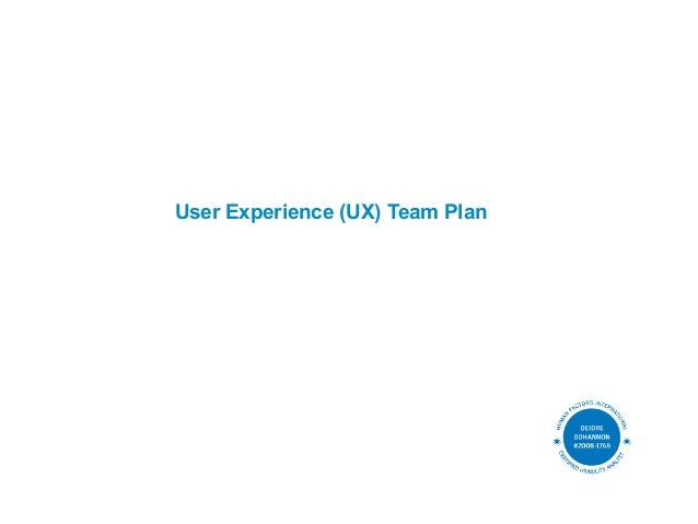User Experience (UX) Team Plan