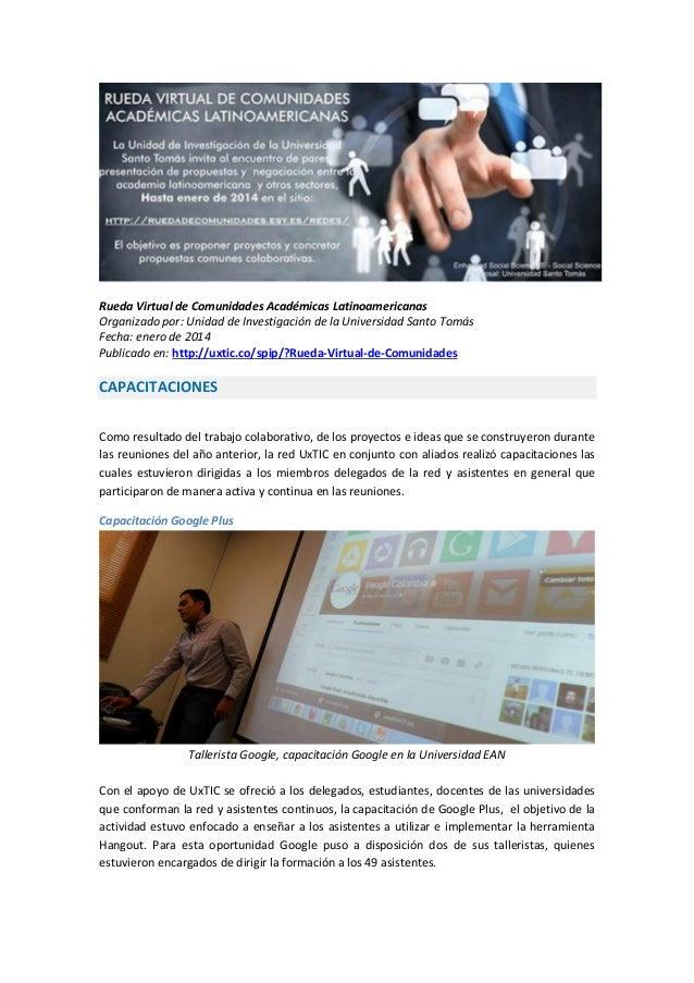 Rueda Virtual de Comunidades Académicas Latinoamericanas Organizado por: Unidad de Investigación de la Universidad Santo T...