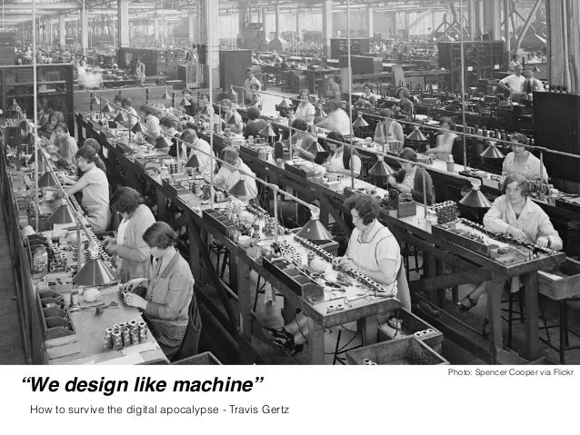 """""""While we've been streamlining our processes and perfecting our machine-like assembly techniques, others have been watchin..."""