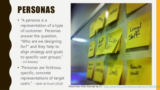 "Source: Tempelman-Kluit, Nadaleen. ""Persona Most Grata: Invoking the User From Data to Design."" 2012. http://www.slideshar..."