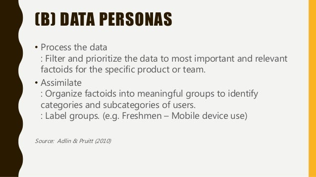 FROM SKELETONS TO PERSONAS 1. Create skeletons from user categories. 2. Prioritize skeletons. (based upon immediate goals ...