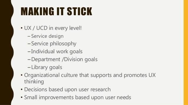 UX AS A STRATEGIC GOAL https://library.nyu.edu/about/Strategic_Plan.pdf