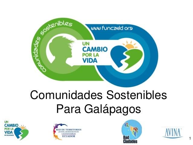 Comunidades Sostenibles   Para Galápagos                          1