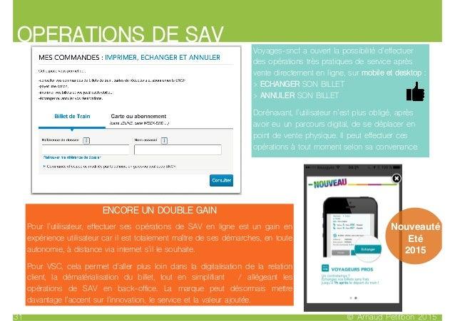 OPERATIONS DE SAV © Arnaud Petitbon 201531 ENCORE UN DOUBLE GAIN Pour l'utilisateur, effectuer ses opérations de SAV en li...