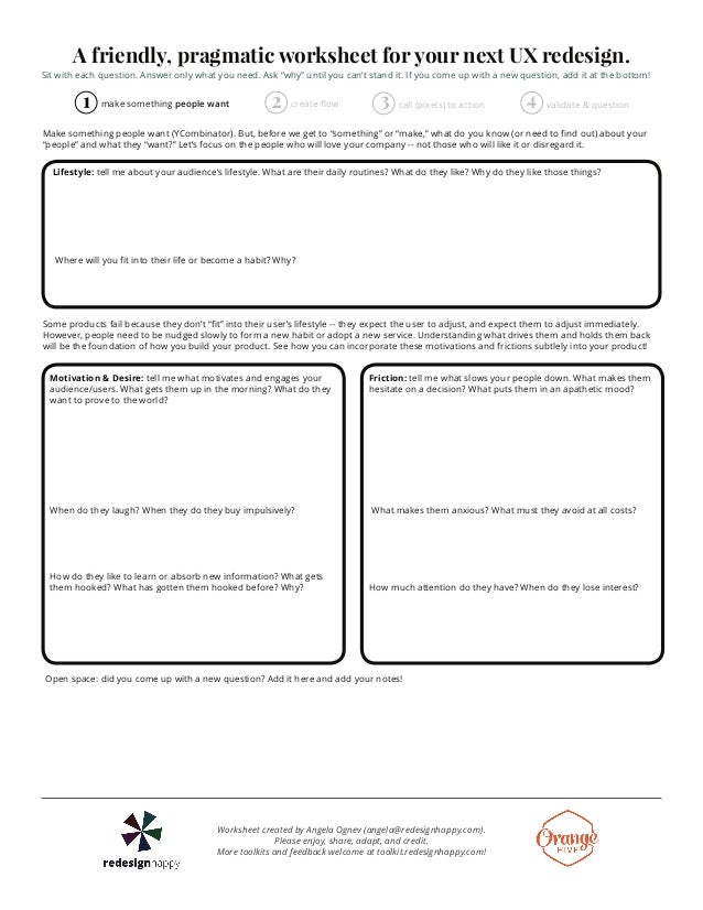 "A friendly, pragmatic worksheet for your next UX redesign.  Sit with each question. Answer only what you need. Ask ""why"" u..."