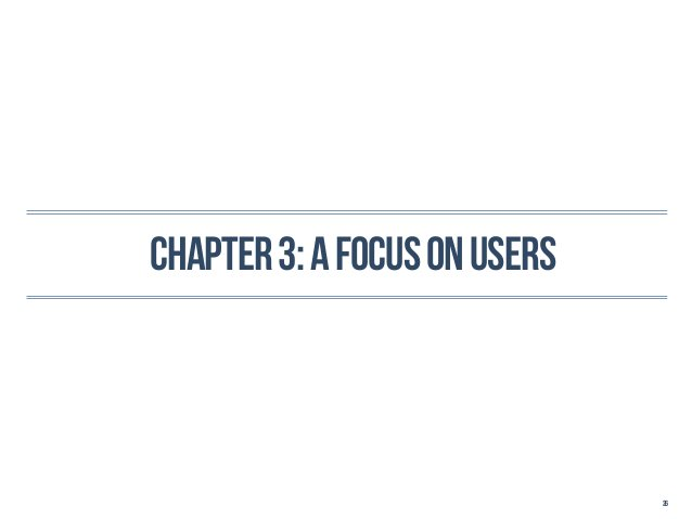 Chapter 3: a focus on users                              26