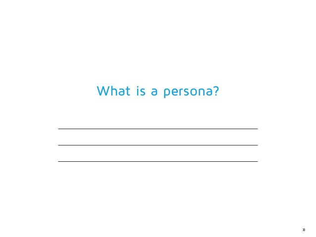 What is a persona?                     30