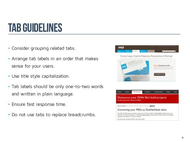 TAB GUideLineS•Consider grouping related tabs.•Arrange tab labels in an order that makes sense for your users.•Use titl...