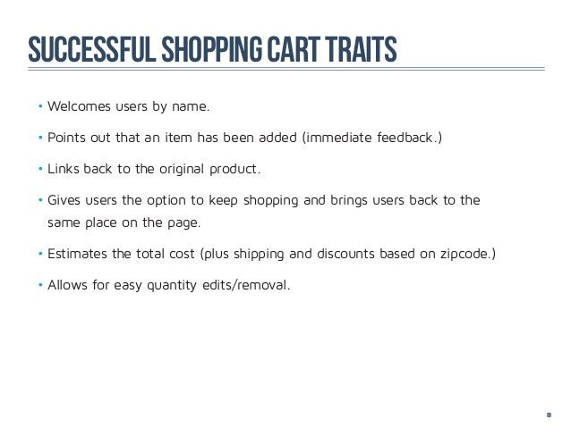 successful shopping cart traits•Welcomes users by name.•Points out that an item has been added (immediate feedback.)•Li...