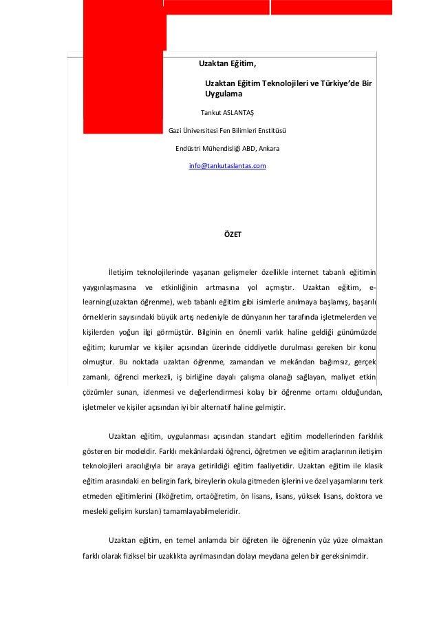 Uzaktan Eğitim,  Uzaktan Eğitim Teknolojileri ve Türkiye'de Bir  Uygulama  Tankut ASLANTAŞ  Gazi Üniversitesi Fen Bilimler...