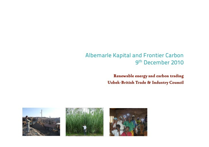 Albemarle Kapital and Frontier Carbon                   9th December 2010          Renewable energy and carbon trading    ...