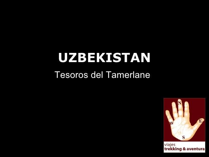 UZBEKISTAN Tesoros del Tamerlane