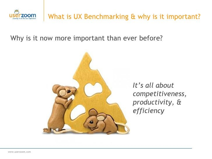 Why is it now more important than ever before? What is UX Benchmarking & why is it important?  It's all about competitiven...